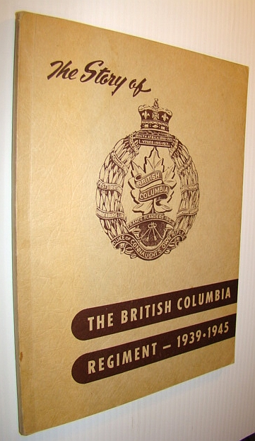 Image for The Story of the British Columbia Regiment 1939-1945