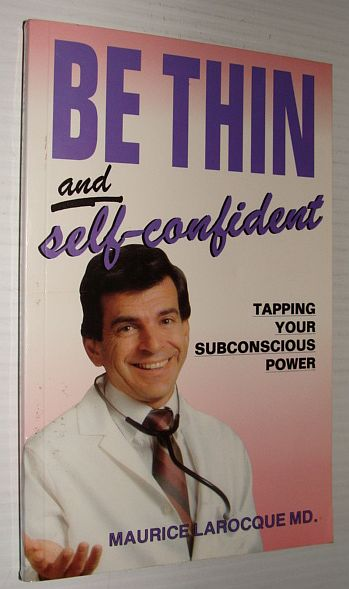 Image for Be Thin and Self-Confident - Tapping Your Subconscious Power