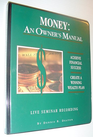Image for Money:  An Owner's Manual (Live Audio Seminar Recording)