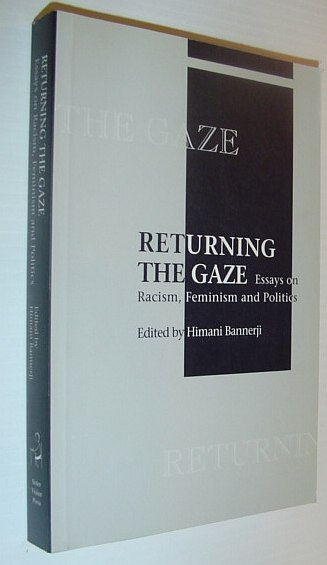 Image for Returning the Gaze: Essays on Racism, Feminism and Politics