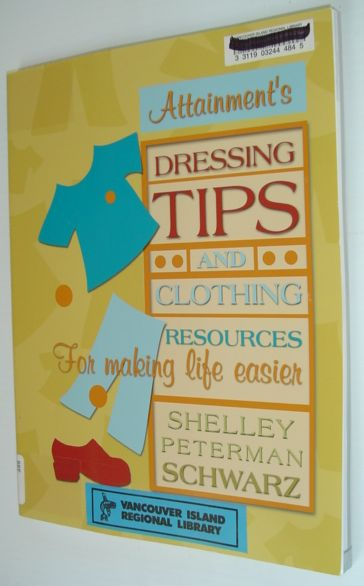 Image for Dressing Tips and Clothing Resources for Making Life Easier