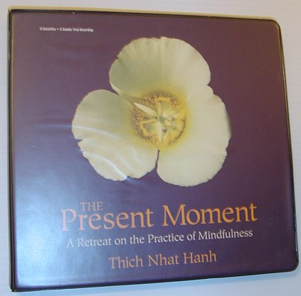 Image for The Present Moment: A Retreat on the Practice of Mindfulness