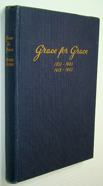 Image for Grace for Grace: Brief History of the Norwegian Synod: 1853-1943, 1918-1943