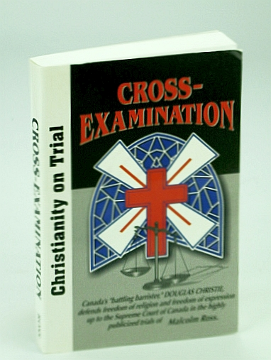 Image for Cross-Examination Christianity on Trial