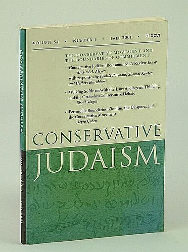 Image for Conservative Judaism, Fall 2001 - The Conservative Movement and the Boundaries of Commitment