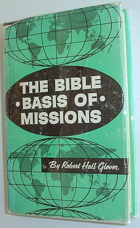 Image for The Bible Basis of Missions