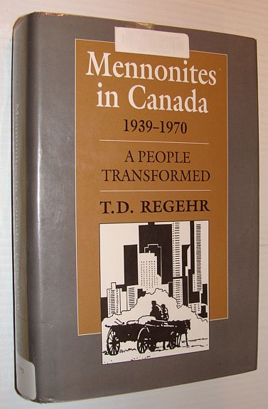 Image for Mennonites in Canada, 1939-1970: A People Transformed (Mennonites in Canada, Vol 3)