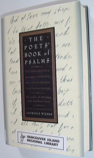 Image for The Poets' Book of Psalms: The Complete Psalter As Rendered by Twenty-Five Poets from the Sixteenth to the Twentieth Centuries
