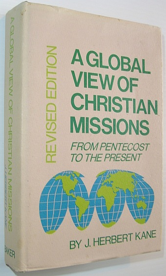 Image for A global view of Christian missions from Pentecost to the present,