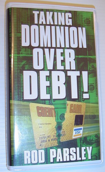 Image for Taking Dominion Over Debt! - Four Audio Cassette Tapes in Case