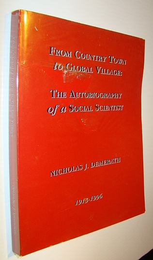 Image for From Country Town to Gloval Village - The Autobiography of a Social Scientist - Nicholas J. Demerath 1913-1996