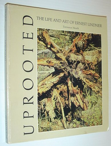Image for Uprooted: The life and art of Ernest Lindner