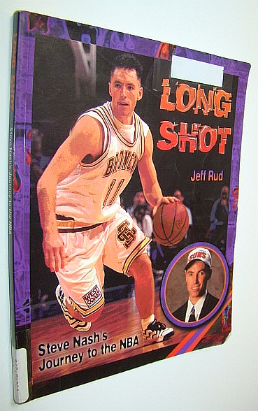 Image for Long Shot: Steve Nash's Journey to the Nba