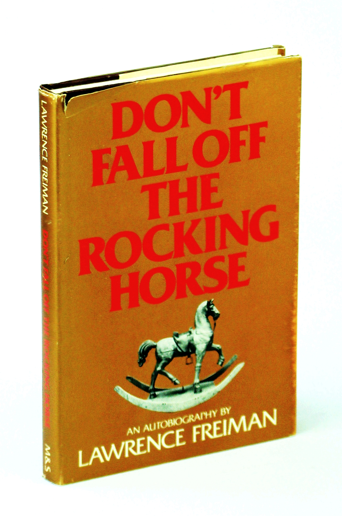 Image for Don't fall off the rocking horse: An autobiography