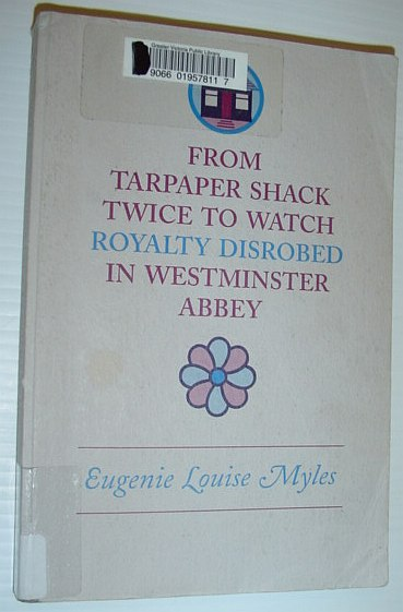 Image for From Tarpaper Shack Twice to Watch Royalty Disrobe in Westminster Abbey
