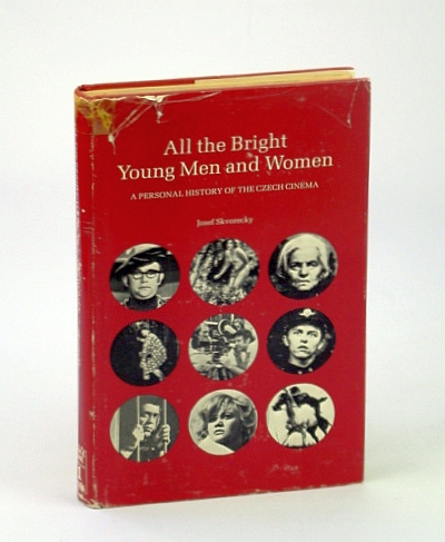 Image for All the Bright Young Men and Women: A Personal History of the Czech Cinema (Take One Film Book Series)