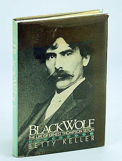 Image for Black Wolf: The Biography of Ernest Thompson Seton