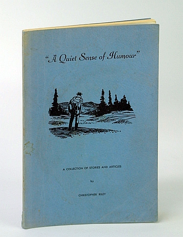 "Image for ""A Quiet Sense of Humour (Humor)"" - A Collection of Stories and Articles"