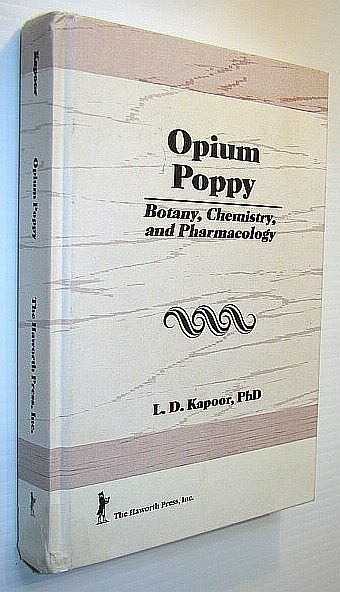 Image for Opium Poppy: Botany, Chemistry, and Pharmacology