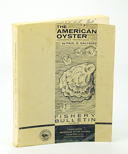 Image for The American Oyster - Fishery Bulletin Volume 64