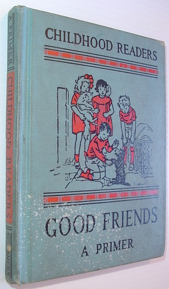 Image for Good Friends - A Primer: Childhood Reader