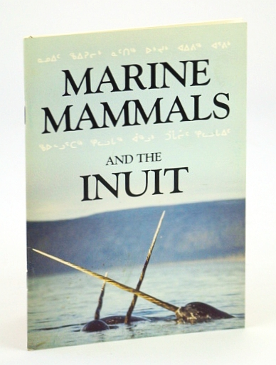 Image for Marine Animals and the Inuit / Waters - Journal of the Vancouver Aquarium, Volume 10, 1987