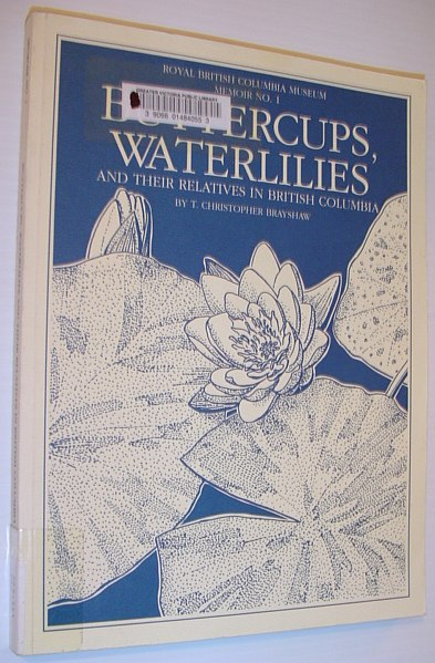 Image for Buttercups, Waterlilies and Their Relatives in British Columbia (Memoir / Royal British Columbia Museum)