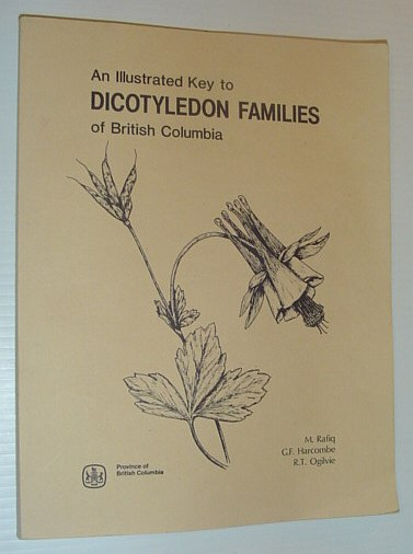 Image for An Illustrated Key to Dicotyledon Families of British Columbia