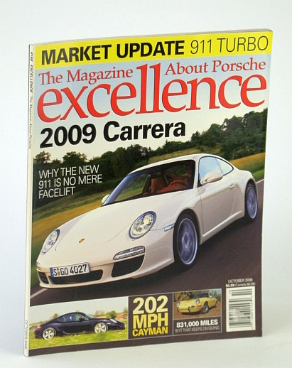Image for excellence, October 2008 - 2009 Carrera, 202 mph Cayman, 831,000 mi. 911