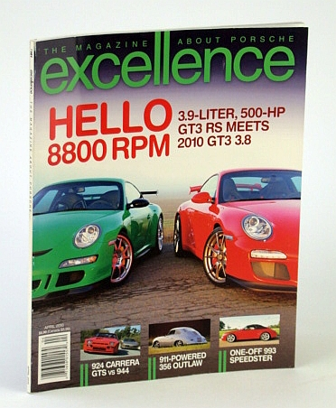 Image for Excellence - The Magazine About Porsche, April (Apr.) 2010 -  Hello 8800 RPM!