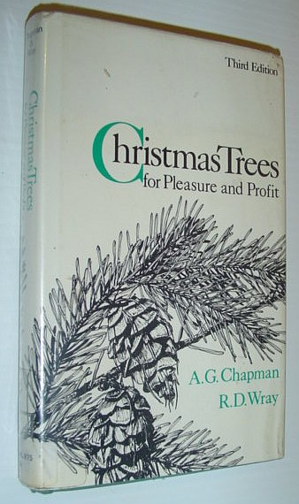 Image for Christmas Trees for Pleasure and Profit: Third Edition