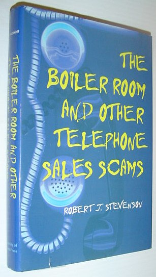 Image for The Boiler Room and Other Telephone Sales Scams