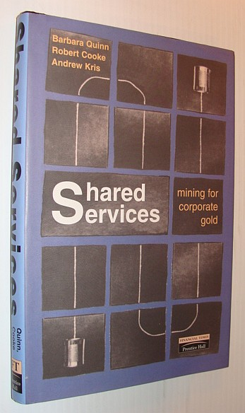 Image for Shared Services: Mining for Corporate Gold