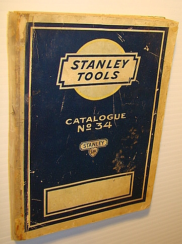 Image for Stanley Tools for Carpenters and Mechanics - Catalogue No. 34 (Thirty-Four)