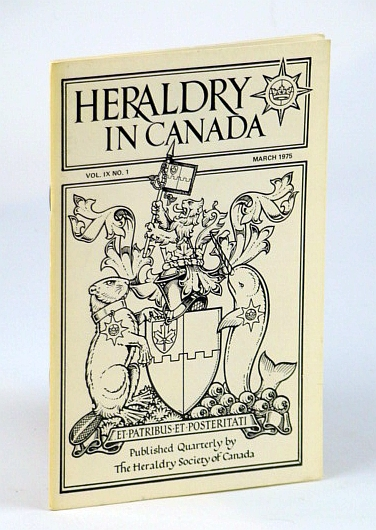 Image for Heraldry in Canada Quarterly, Vol IX., No. 1 - March (Mar.) 1975
