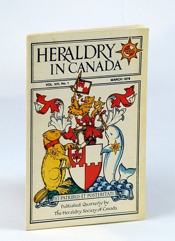 Image for Heraldry in Canada Quarterly, Vol XIII., No. 1 - March (Mar.) 1979