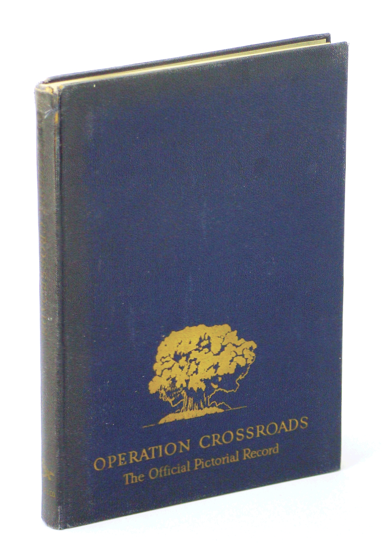 Image for OPERATIONS CROSSROAD. The Official Pictorial Record. by (no author) (1946-05-03)