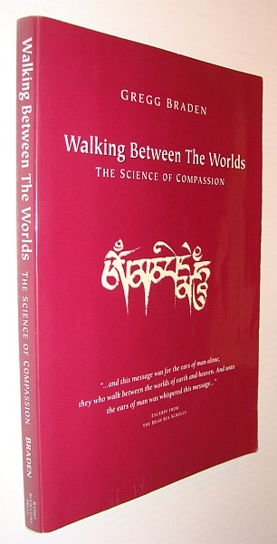 Image for Walking between the Worlds: the Science of Compassion