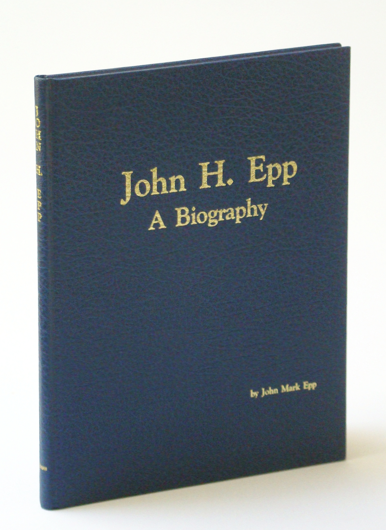Image for John H. Epp : A Biography