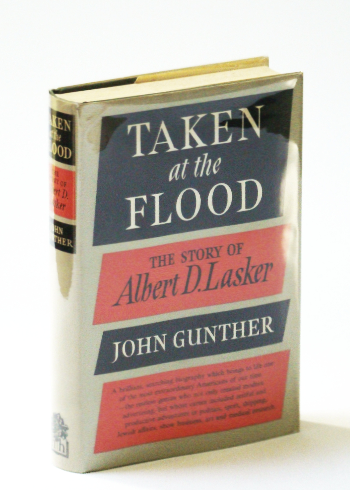 Image for Taken at the Flood: The Story of Albert D. Lasker
