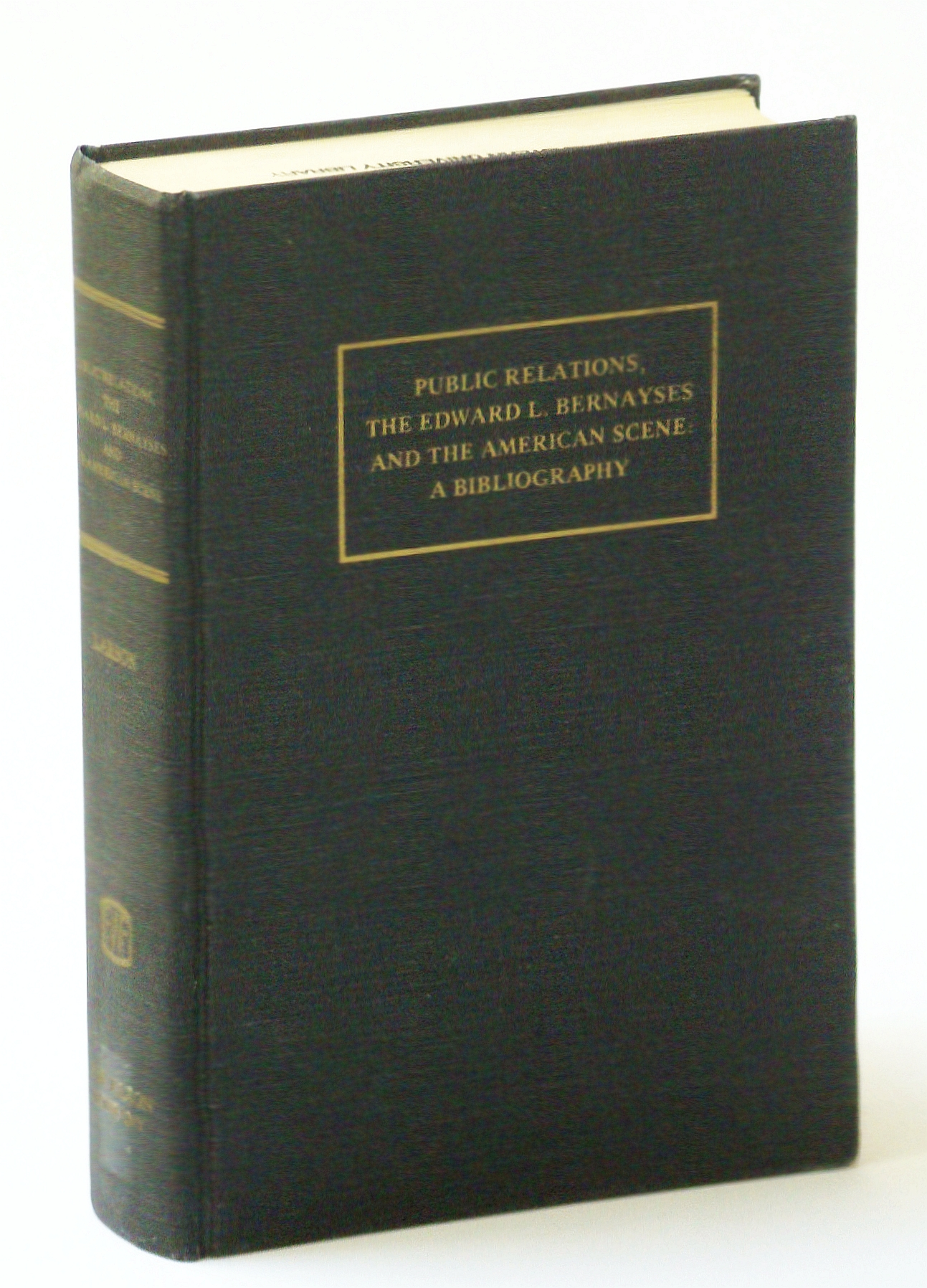 Image for Public relations, the Edward L. Bernayses and the American scene: A bibliography (Useful reference series)
