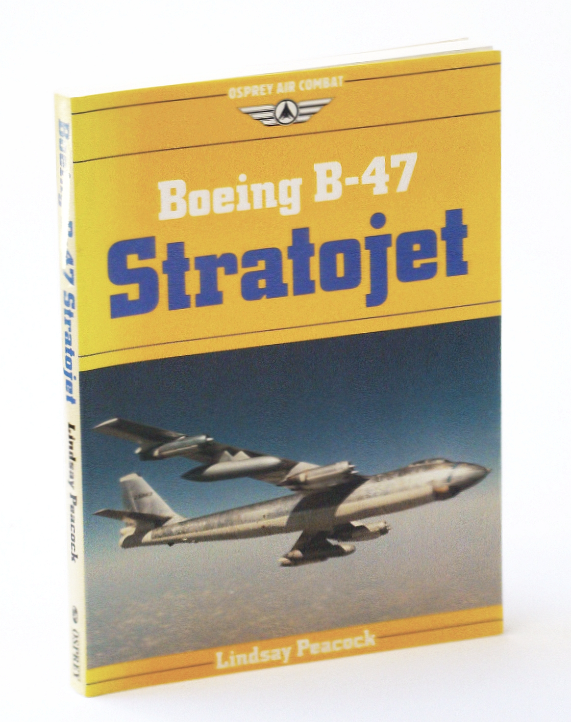 Image for Boeing B-47 Stratojet (Osprey Air Combat Series)