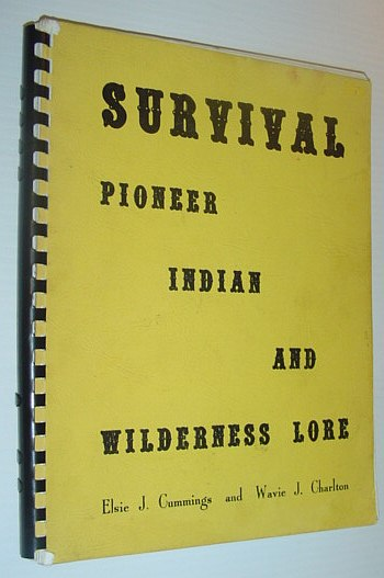 Image for Survival: Pioneer, Indian and Wilderness Lore