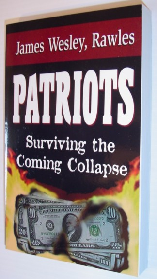 Image for Patriots: Surviving the Coming Collapse