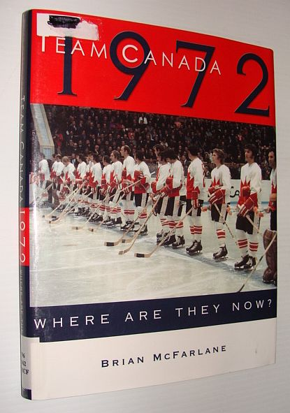 Image for Team Canada 1972: Where Are They Now?