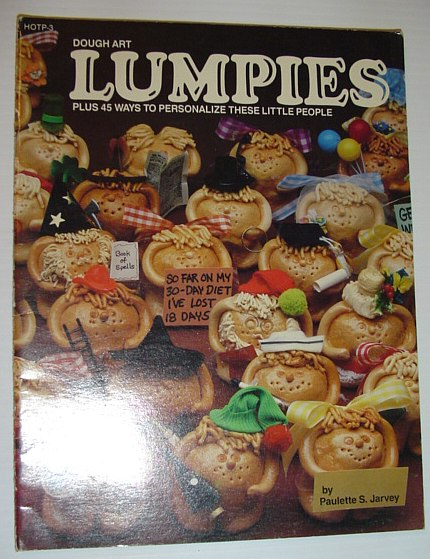 Image for Dough Art Lumpies: Plus 45 Ways to Personalize These Little People