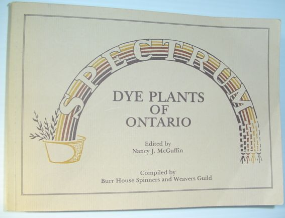 Image for Spectrum -Dye Plants of Ontario