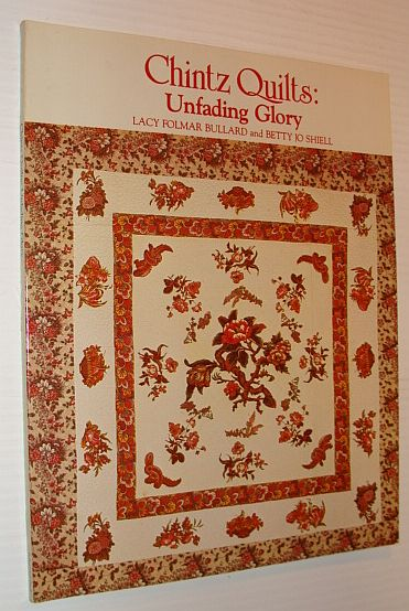 Image for Chintz Quilts: Unfading Glory