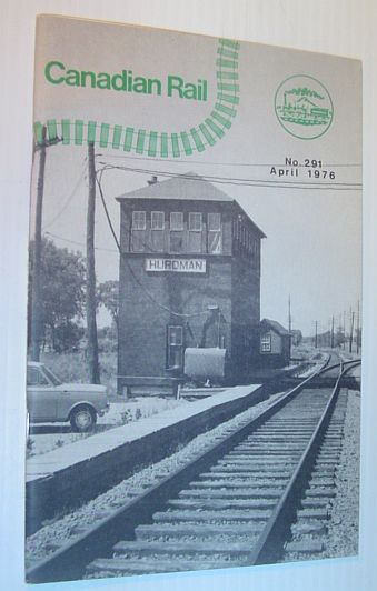 Image for Canadian Rail, Number 291, April (Apr.) 1976