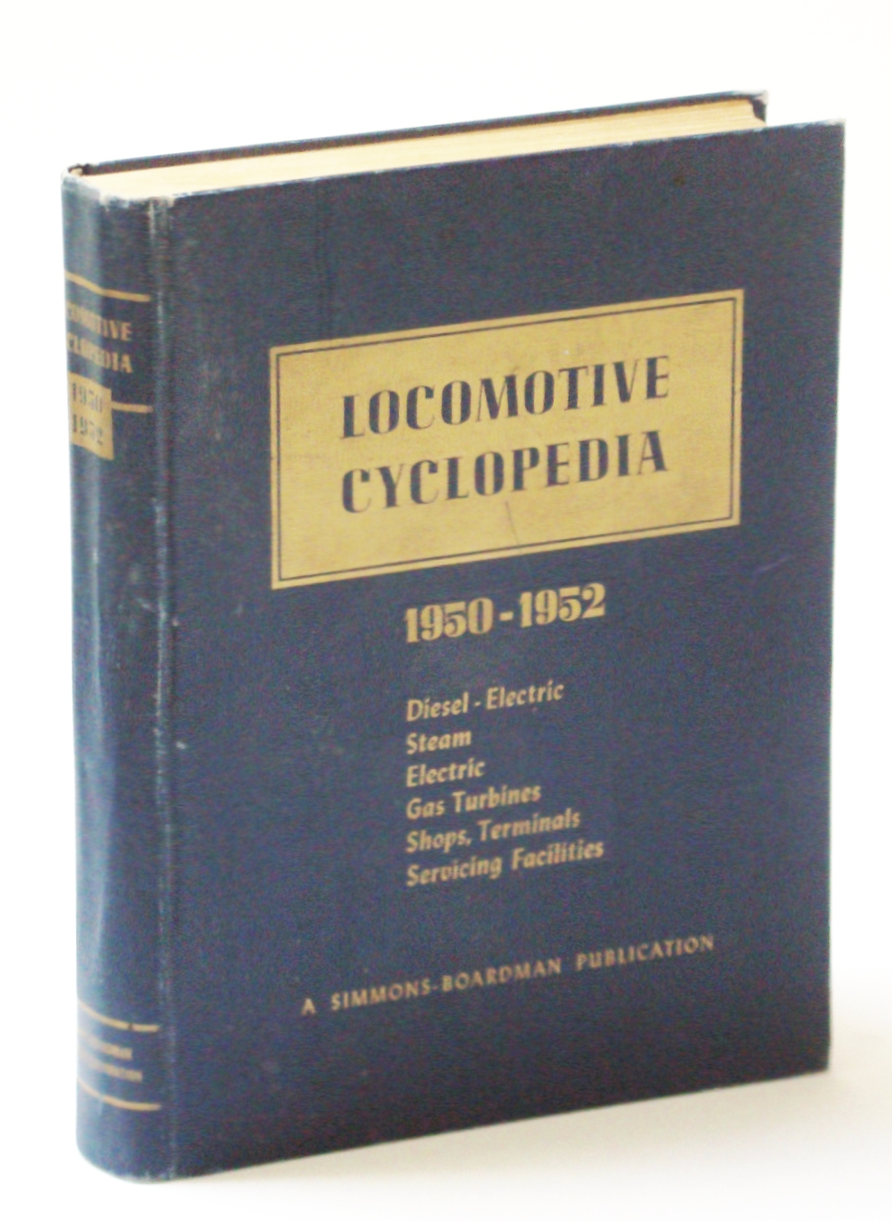 Image for Locomotive Cyclopedia of American Practice. Fourteenth edition 1950-52
